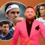 Conor McGregor – Richer than Federer, Messi and Ronaldo